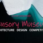 SENSORY MUSEUM DESIGN